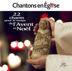 24 CHANTS POUR L'AVENT ET NOEL CHANTONS EN EGLISE