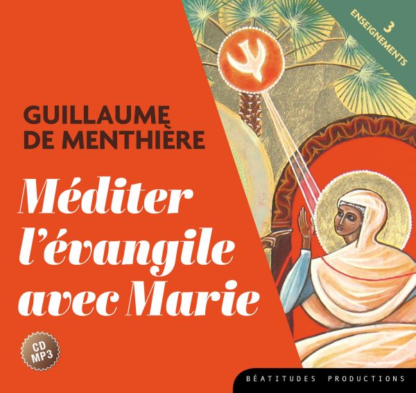 CD MP3 MEDITER L'EVANGILE AVEC MARIE