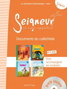 SEIGNEUR TU NOUS APELLES  -  DOCUMENTS DU CATECHISTE  -  ORANGE  -  MODULES 1 A 4  -  811 ANS