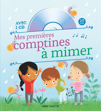 MES PREMIERES COMPTINES A MIMER