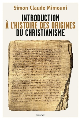 INTRODUCTION A L'HISTOIRE DES ORIGINES DU CHRISTIANISME