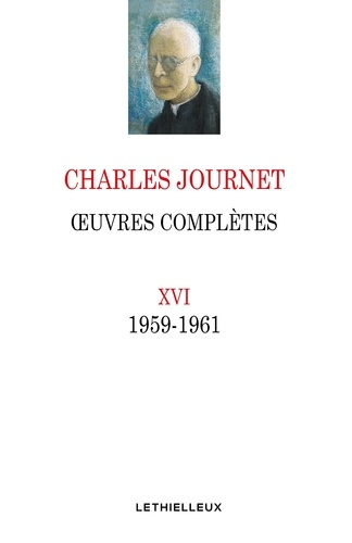 Oeuvres complètes - Volume 16 (1959-1961)