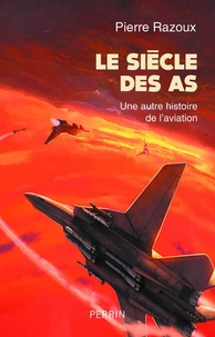 LE SIECLE DES AS (1915-1988)