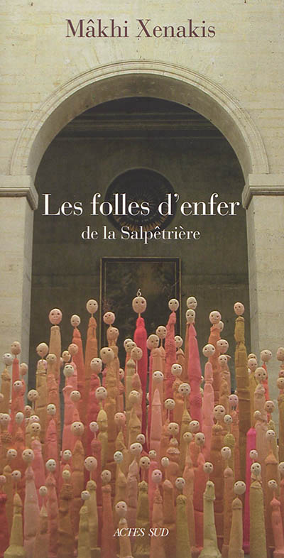 LES FOLLES D'ENFER DE LA SALPETRIERE
