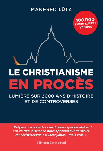 LE CHRISTIANISME EN PROCES