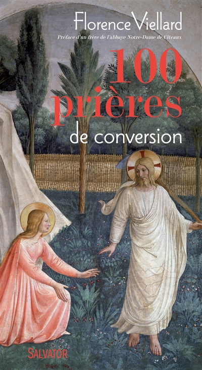 100 PRIERES DE CONVERSION
