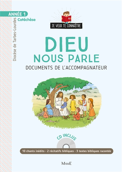 ANNEE 1 - DIEU NOUS PARLE - DOCUMENT CATECHISTE +CD