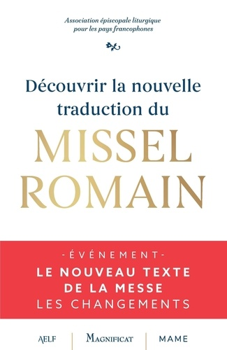 DECOUVRIR LA NOUVELLE TRADUCTION DU MISSEL ROMAIN