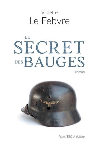 LE SECRET DES BAUGES