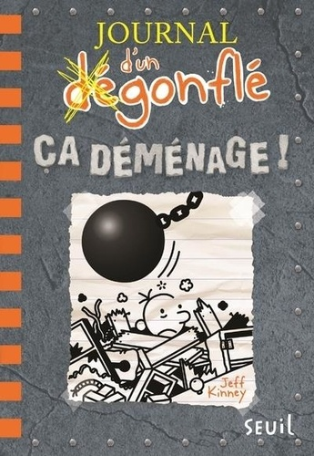JOURNAL D'UN DEGONFLE T.14  -  CA DEMENAGE !