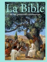 LA BIBLE DE MA PREMIERE COMMUNION