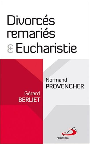 DIVORCES REMARIES ET EUCHARISTIE