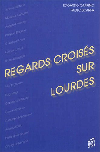 REGARDS CROISES SUR LOURDES