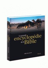 LA GRANDE ENCYCLOPEDIE DE LA BIBLE