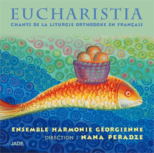 EUCHARISTIA CHANTS DE LA LITURGIE ORTHODOXE