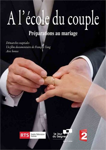 A L'ECOLE DU COUPLE : PREPARATIONS AU MARIAGE DVD