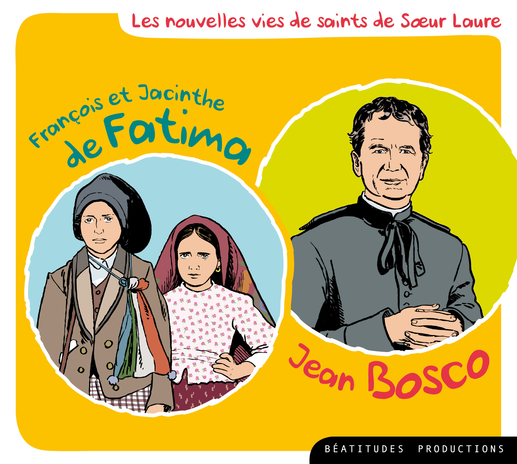 CD FRANCOIS ET JACINTHE DE FATIMA, DON BOSCO - VIE DE SAINTS: