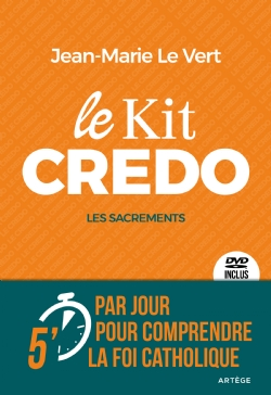 LE KIT CREDO : LES SACREMENTS
