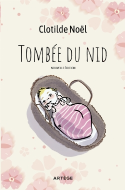 TOMBEE DU NID   NOUVELLE EDITION