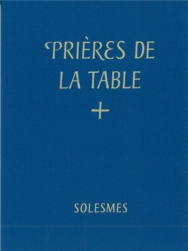 PRIERE DE LA TABLE BENEDICTIONES MENSAE