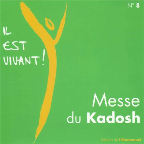 CD IL EST VIVANT ! MESSE DU KADOSH - CD 8