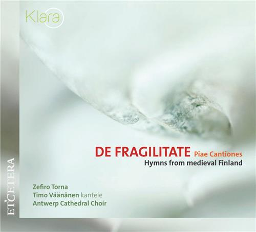 DE FRAGILITATE - PIAE CANTIONES - CD