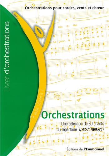 ORCHESTRATIONS RECUEIL BEST OF 30 CHANTS