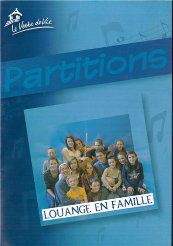 LOUANGE EN FAMILLE - PARTITIONS DU CD