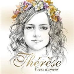 THERESE : VIVRE D'AMOUR  CD : EDITION NOEL 2013
