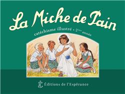 LA MICHE DE PAIN  -  CATECHISME ILLUSTRE 2E ANNEE