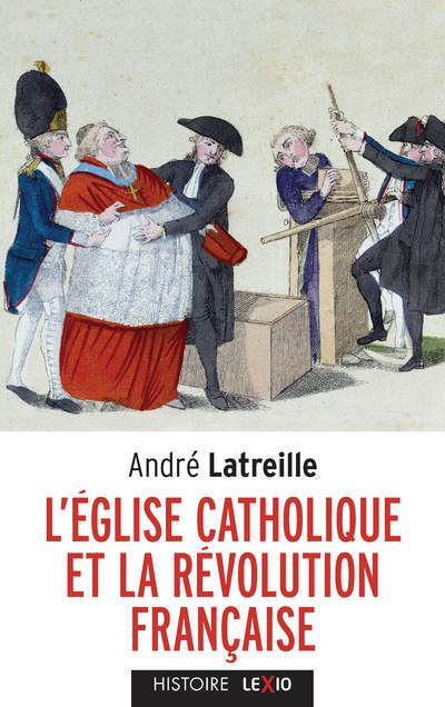 L'EGLISE CATHOLIQUE ET LA REVOLUTION FRANCAISE