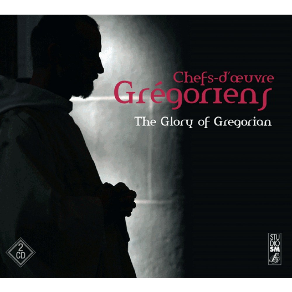 Chefs d'oeuvre Grégoriens : The Glory of Gregorian