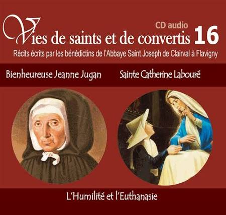 VIES DE SAINTS OU DE CONVERTIS TOME 16 CD