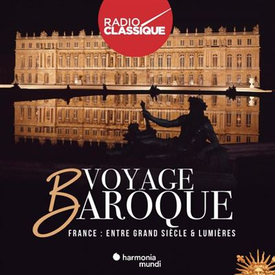 VOYAGE BAROQUE FRANCE CD VOLUME 1
